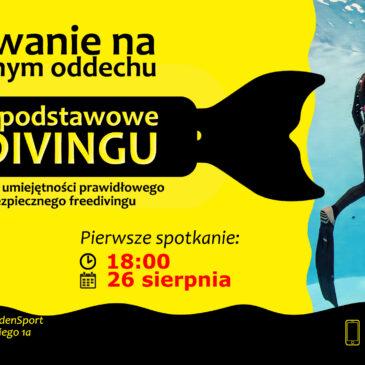 26.08.2020 – Freediving – kurs bezpiecznego nurkowania na zatrzymanym oddechu
